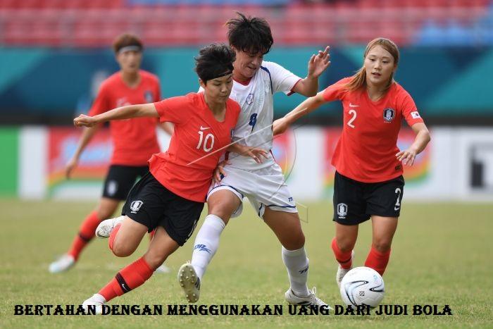 Bertahan Dengan Menggunakan Uang Dari Judi Bola