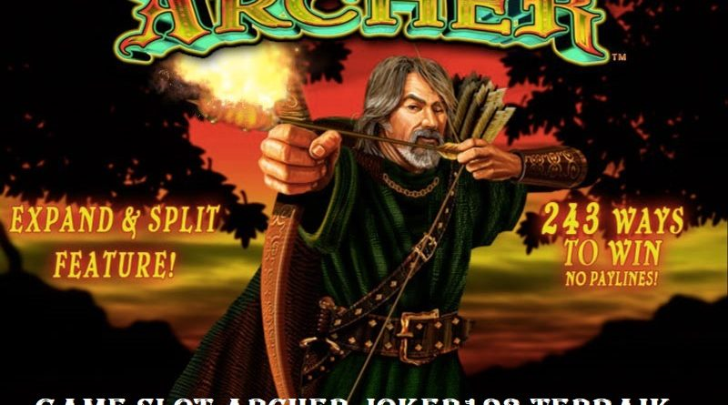 Game Slot Archer Joker123 Terbaik